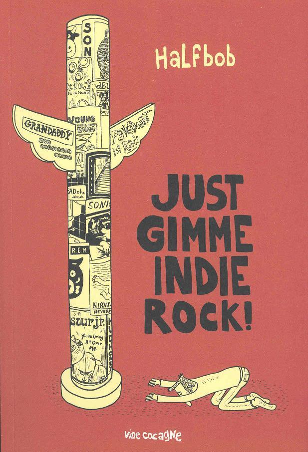 Just Gimme Indie Rock Half Bob