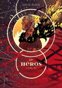 Le Héros, Livre 2 - David Rubin