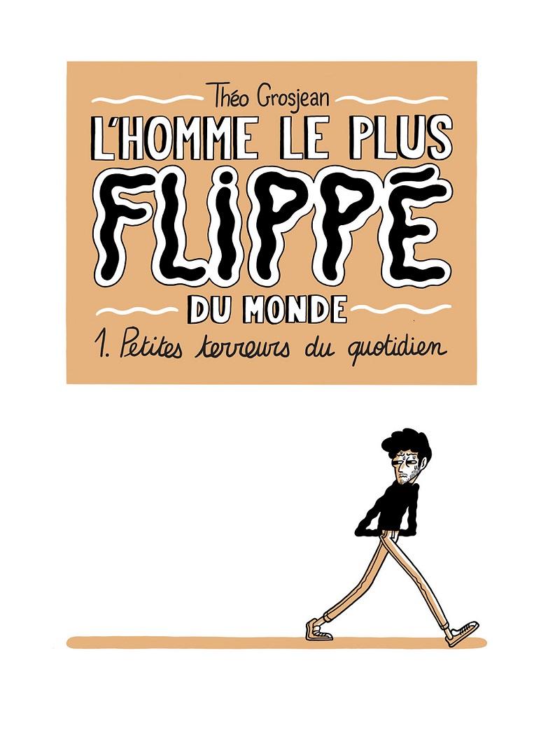 HOMME LE PLUS FLIPPE DU MONDE - C1C4.indd